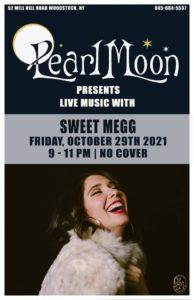 Sweet Megg at Pearl Moon @ Pearl Moon Woodstock
